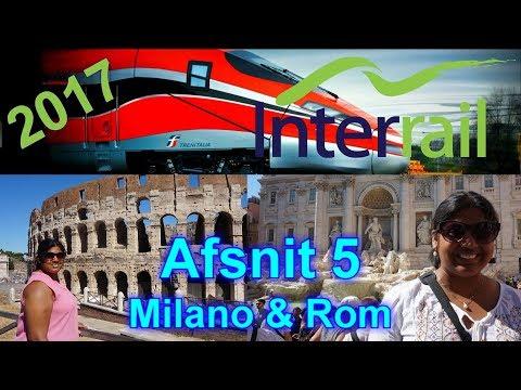 Interrail - Afsnit 5 (Milano & Rom)