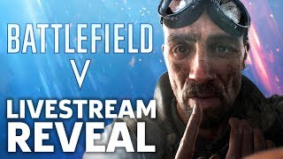 Battlefield V Reveal Livestream With Pre and Post Show Trailer Breakdown