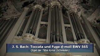 J. S. Bach: Toccata und Fuge d-moll BWV 565