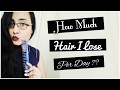 How Much Hair Do I Lose Per Day??   Hair Fall Count