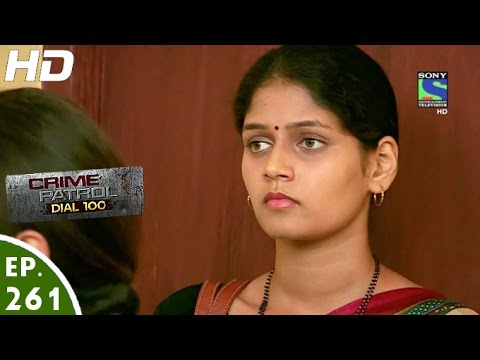 Crime Patrol Dial 100 - क्राइम पेट्रोल - Parivaar - Episode 261 - 13th October, 2016