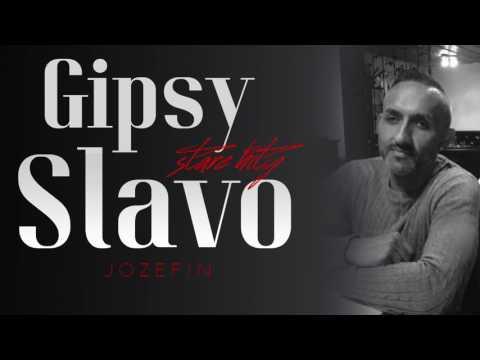 Gipsy Slavo Stare Hity - JOZEFIN