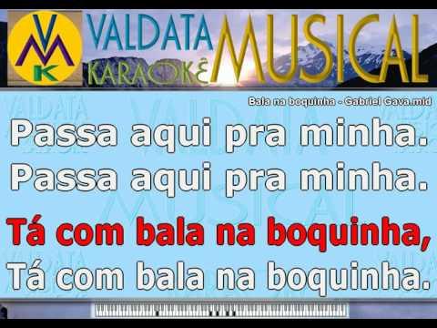 Bala na boquinha   Gabriel Gava   Karaoke