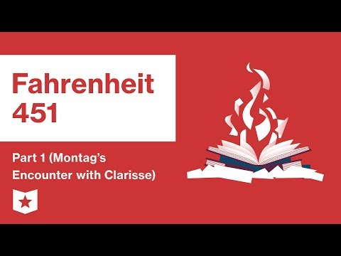 Fahrenheit 451 by Ray Bradbury | Part 1 (Montag's Encounter with Clarisse) | Summary and Analysis