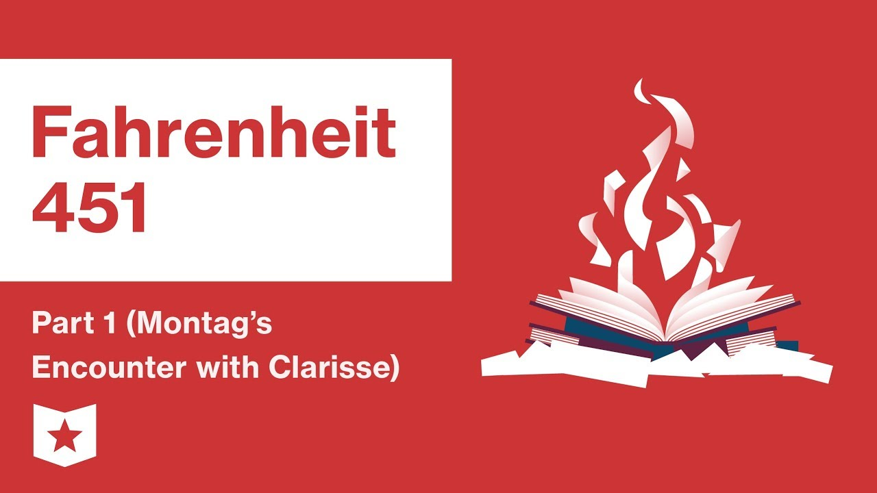 Download Fahrenheit 451  | Part 1 (Montag's Encounter with Clarisse) | Summary and Analysis | Ray Bradbury
