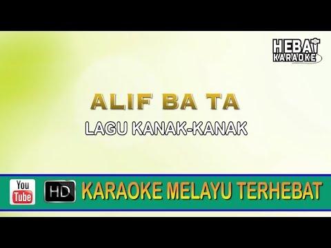 Lagu Kanak-Kanak - Alif Ba Ta | Karaoke | Minus One | Tanpa Vocal | Lirik Video HD
