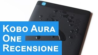 Recensione ebook reader Kobo Aura One