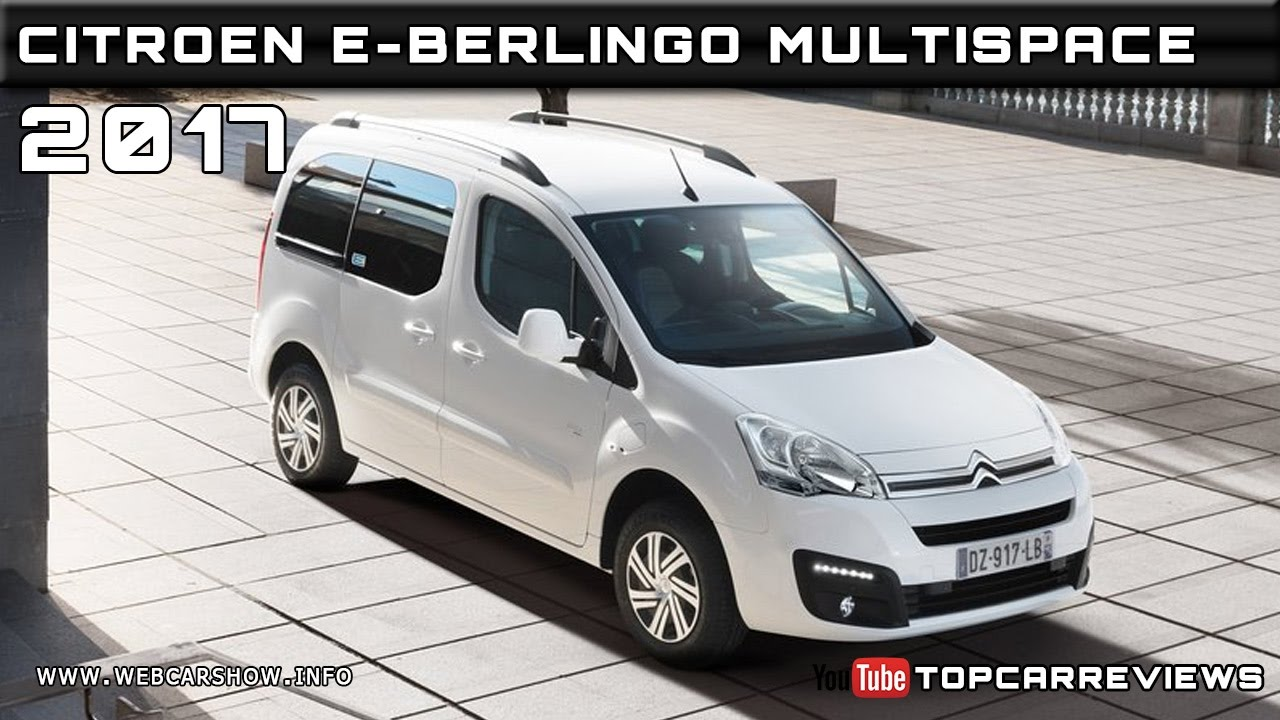 2017 citroen e berlingo multispace review rendered price specs release date youtube. Black Bedroom Furniture Sets. Home Design Ideas