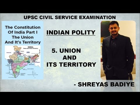 Indian Polity by Laxmikant | Union and its territory | UPSC - IAS
