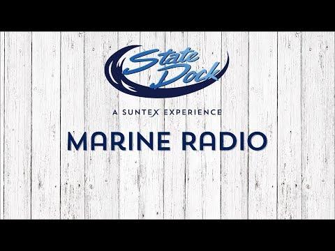 State Dock's Captain's Lesson: Marine Radio