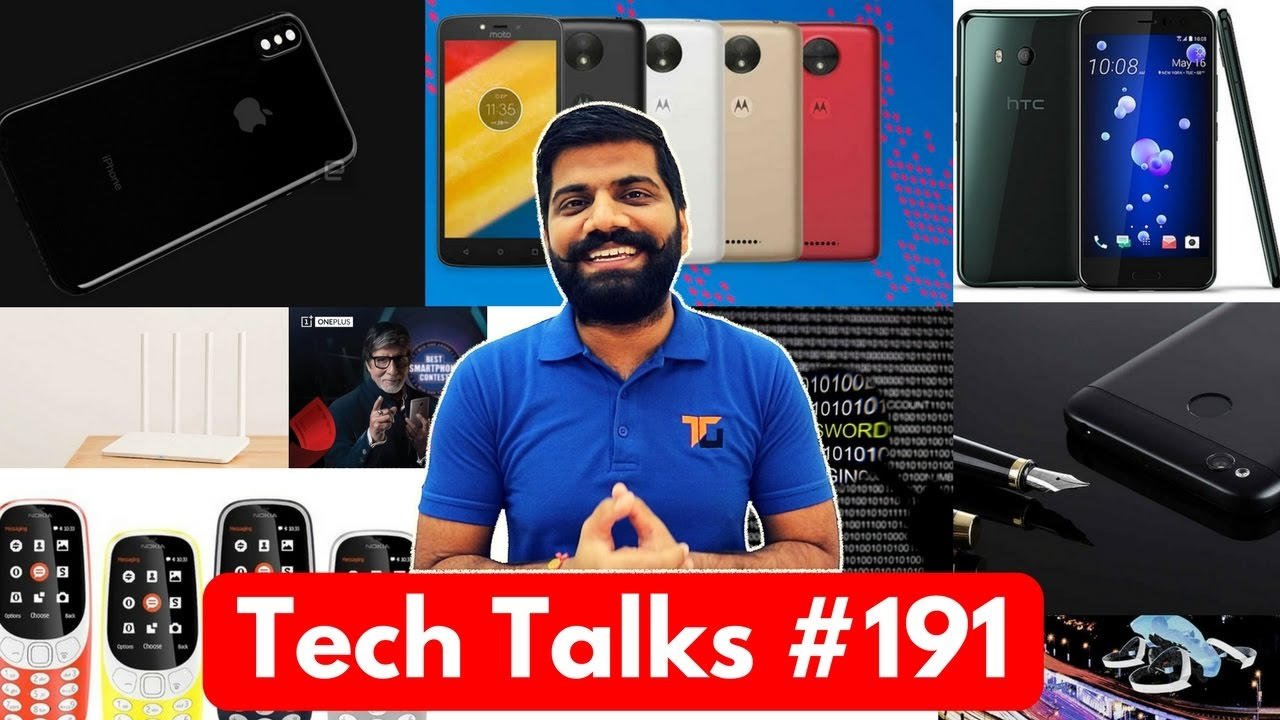 Tech Talks #191 – Redmi 4, Nokia 3310, OnePlus 5, HTC U11, Moto C, Ransomware – YouTube