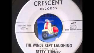Betty Turner and the Chevelles   The winds kept laughing Northern Soul