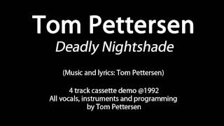 Tom Pettersen - Deadly Nightshade