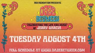 Rex Foundation presents Daze Between: A Free Livestream Event 8/4