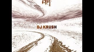 Dj Krush - Zen (full album)