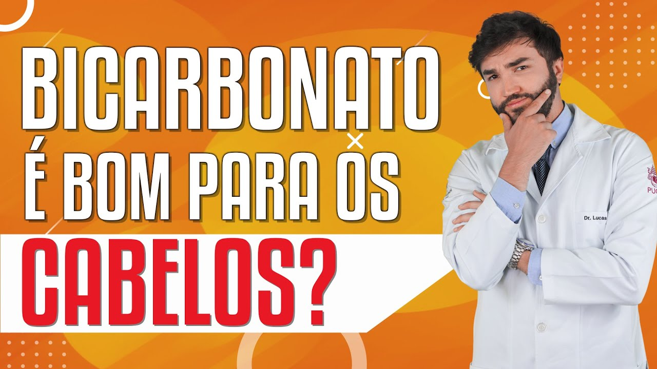 Bicarbonato E Bom Para Os Cabelos Dr Lucas Fustinoni Youtube