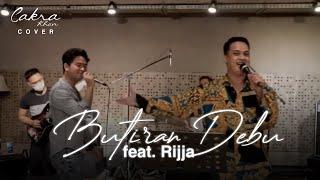 BUTIRAN DEBU !! ( cover with Rijja )