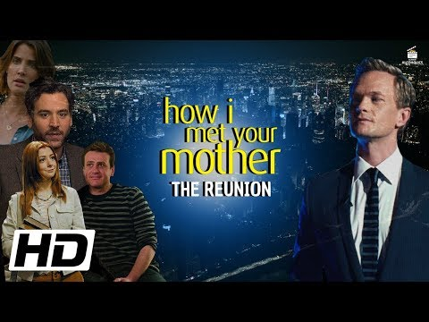 Himym : The Movie/ Reunion(2020) Concept Trailer Feat. Josh Radnor, Cobie Smulders, Neil P Harris...