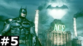 Batman Arkham Knight Walkthrough Gameplay Part 5 - ACE Chemicals [PC]