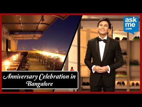 Anniversary Celebration Ideas  In Bangalore | Bangalore Restaurants | Vikas Khanna