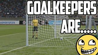 FIFA 15 - GOALKEEPER FAIL MONTAGE - FIFA 15 GOALKEEPERS ARE... Thumbnail