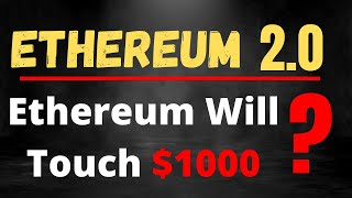 Ethereum $1000 ? Ethereum 2.0 क्या है | Ethereum Latest News and Updates | Ethereum Future