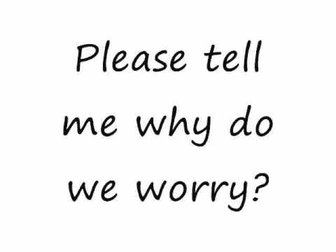 Why Worry - Set It Off (Lyrics)
