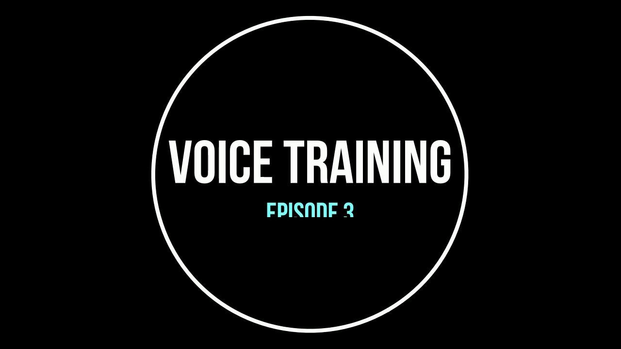 Voice Training: Episode 3 @voicetraining - Didi kahnד