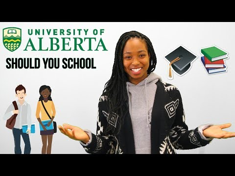 Should You School: University of Alberta (Undergraduate and Masters)