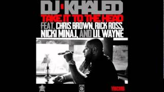DJ Khaled - Take It To The Head (LYRICS + DOWNLOAD!)