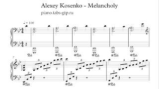 Download Alexey Kosenko  - Melancholy - Ноты для Фортепиано Mp3 and Videos
