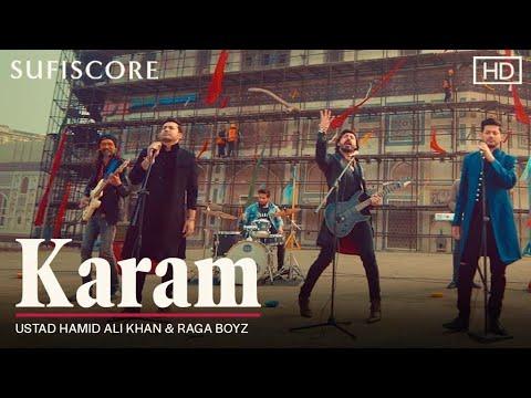Karam   Ustad Hamid Ali Khan & Raga Boyz   Nimra Khan & Wali Hamid Ali Khan   Sufiscore  Latest Song