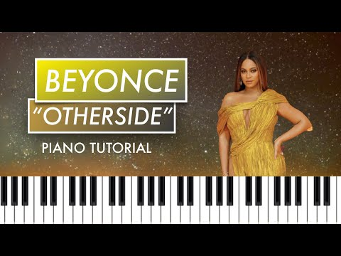 Otherside – Beyonce Piano Tutorial + Chords (Lion King)