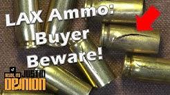 LAX Ammo: Buyer Beware