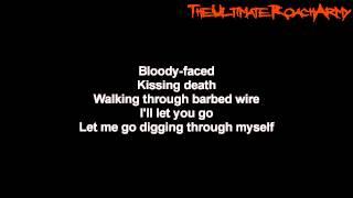 Papa Roach - Walking Through Barbed Wire { Lyrics on screen } HD