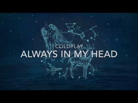 Coldplay - Always in My Head (Lyrics)