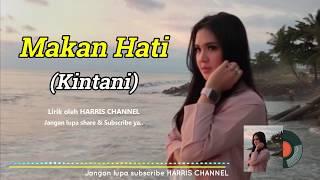 KINTANI - MAKAN HATI (Official Lyric Video) LAGU MINANG POPULER