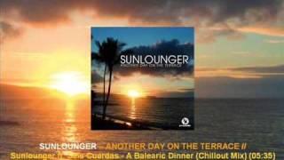 Sunlounger feat. Seis Cuerdas - A Balearic Dinner (Chillout Mix) [ARMA102.105]