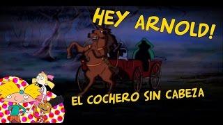 Hey Arnold! - El Cochero Sin Cabeza (Capitulo Oficial)