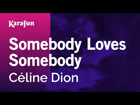 Karaoke Somebody Loves Somebody - Céline Dion *