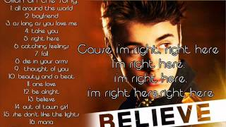 Justin Bieber - Right Here ft. Drake ( Full Song HQ W/ LYRICS ) Album Believe