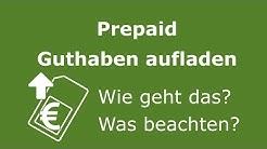 Prepaid Guthaben aufladen - Wie geht das genau?