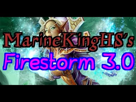 HearthPwn D3CK Spotlight: MarineKingHS's Firestorm 3.0 [Founded by BrooklynHS]