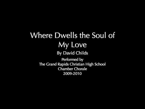 Where Dwells the Soul of My Love