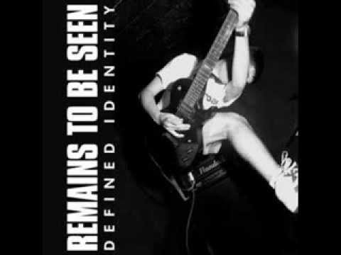 REMAINS TO BE SEEN - Defined Identity 2007 [FULL ALBUM] mp3