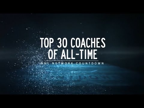 NHL Network Countdown: Top 30 Coaches of All-Time