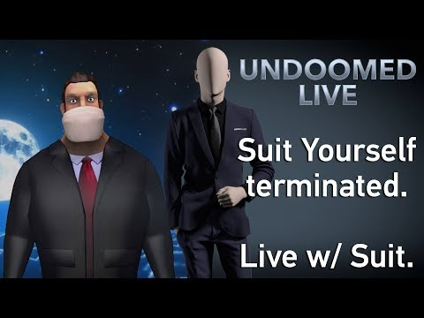 Suit Yourself Terminated off YT. The whys and hows. (w/ Suit)