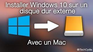 Installer Windows 10 sur un disque externe avec un Mac
