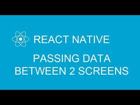 #6 How to pass data between 2 screens using Navigator in React Native