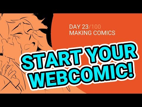 5 Tips for Starting Your Webcomic - 100 Days of Making Comics - Day 23